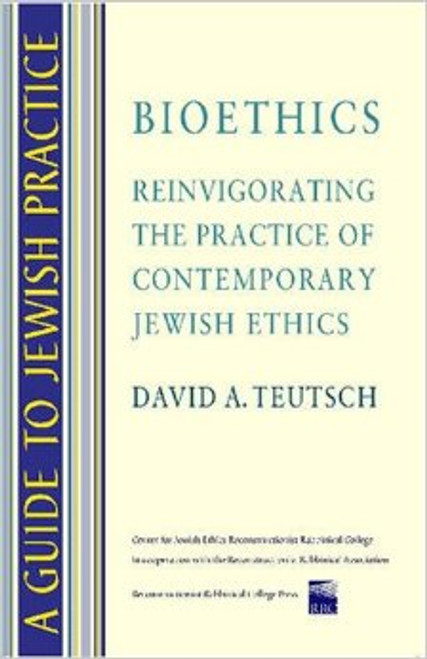 A Guide to Jewish Practice: Bioethics