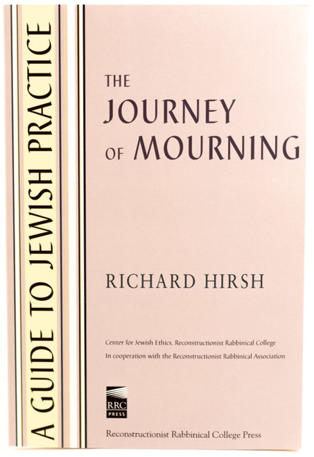 A Guide to Jewish Practice: The Journey of Mourning