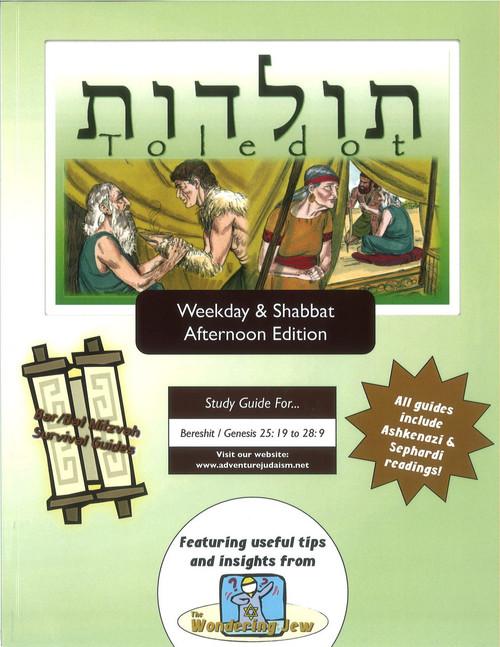 Toledot (Bereshit/Genesis 25:19 to 28:9) Weekday and Afternoon Edition