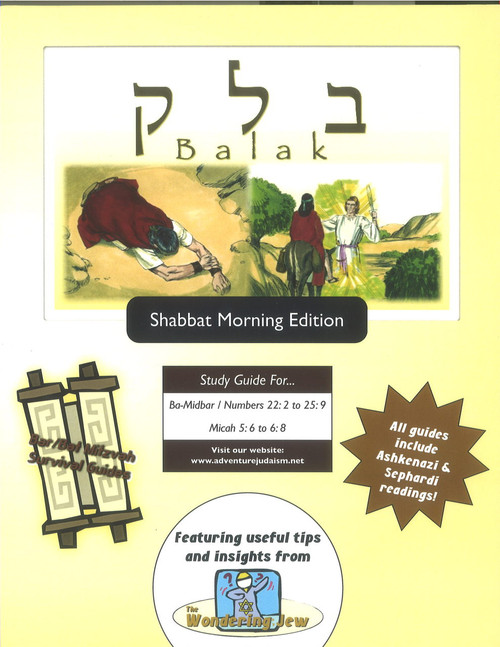 Balak (Ba-Midbar/Numbers 22:2-25:9) Shabbat Morning Edition
