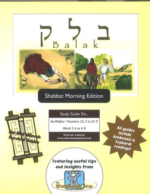 Balak (Ba-Midbar/Numbers 22:2-25:9) Shabbat Morning Edition