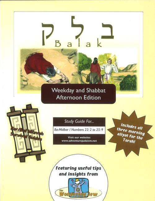 Balak (Ba-Midbar/Numbers 22:2-25:9) Weekday and Shabbat Afternoon Edition