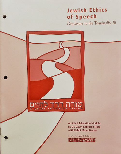 Jewish Ethics of Speech: Disclosure to the Terminally Ill