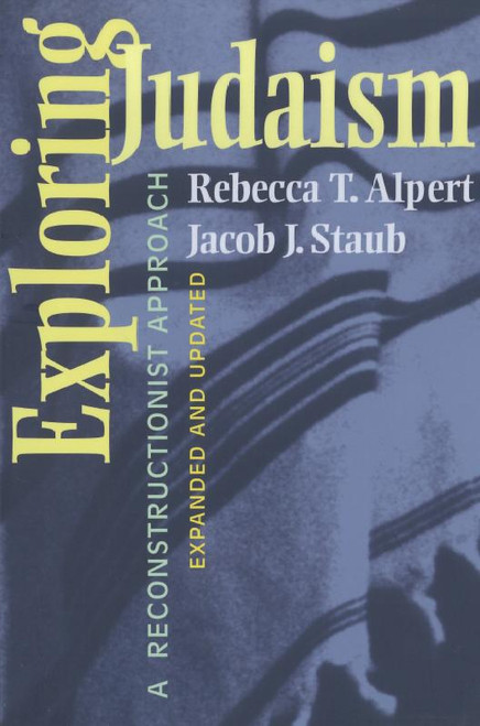 Exploring Judaism: A Reconstructionist Approach