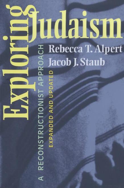 Exploring Judaism: A Reconstructionist Approach