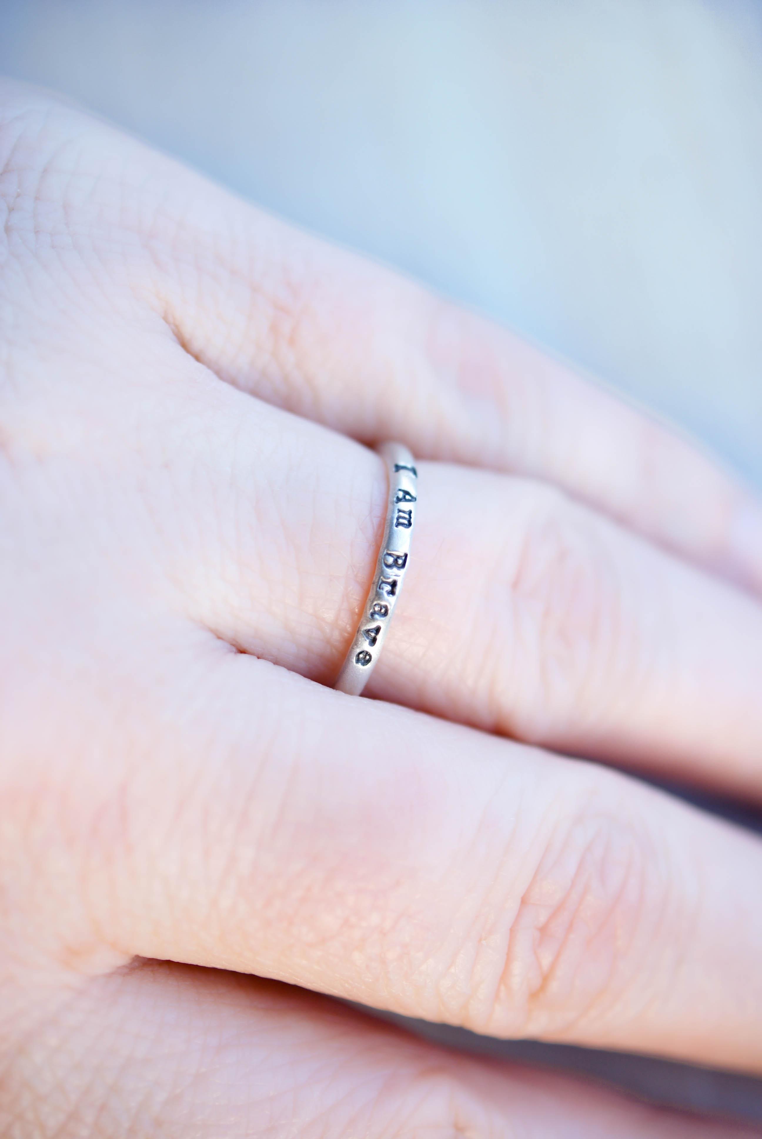 I am Brave Ring