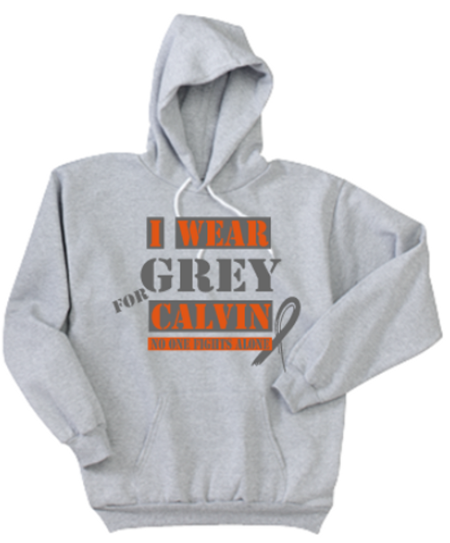 I Wear Grey for Calvin Hooded Sweatshirt