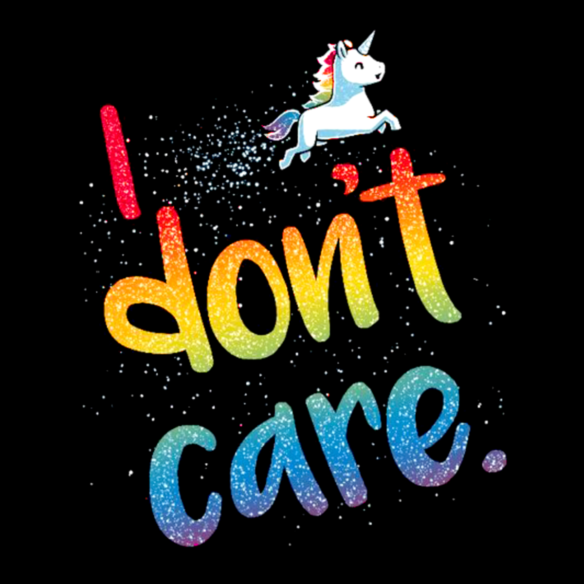 Womens I Dont Care Unicorn Tshirt The Inked Boys Shop