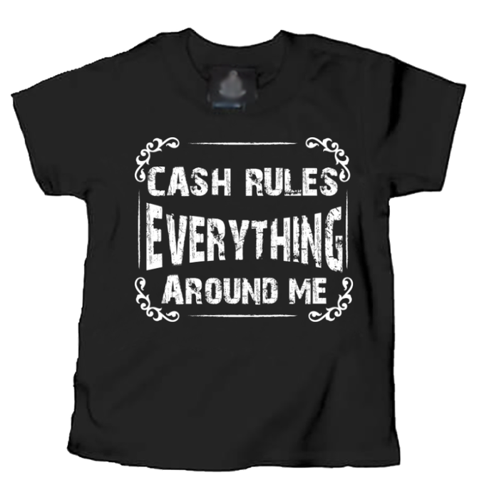 Kids Cash Rules Everything Around Me - Tshirt