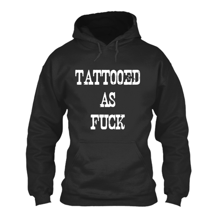 Women'S Tattooed As Fuck - Hoodie