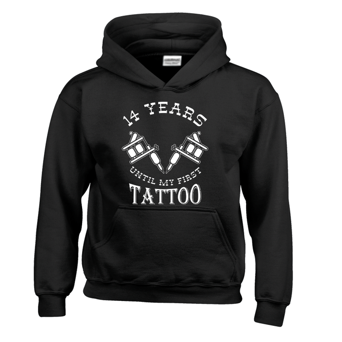 Kids 14 Years Until My First Tattoo - Hoodie