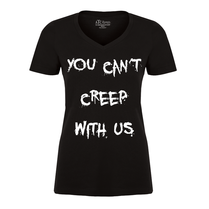 Women's You Can'T Creep With Us (Halloween) - Tshirt
