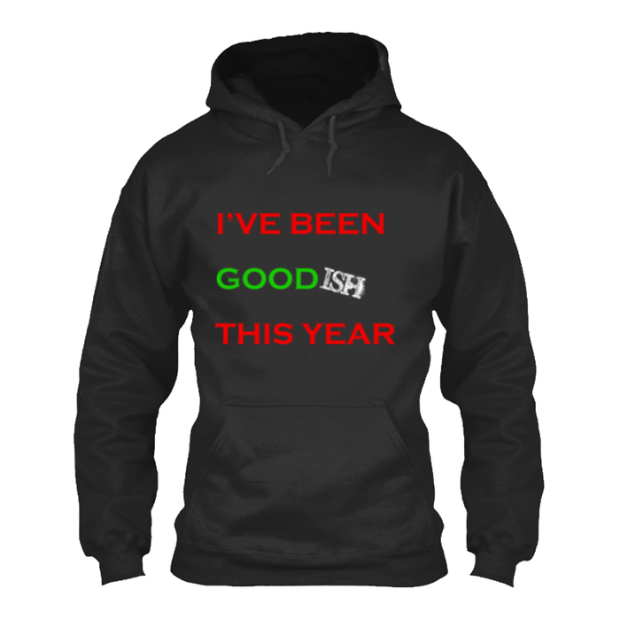 Women'S I'Ve Been Goodish This Year - Hoodie