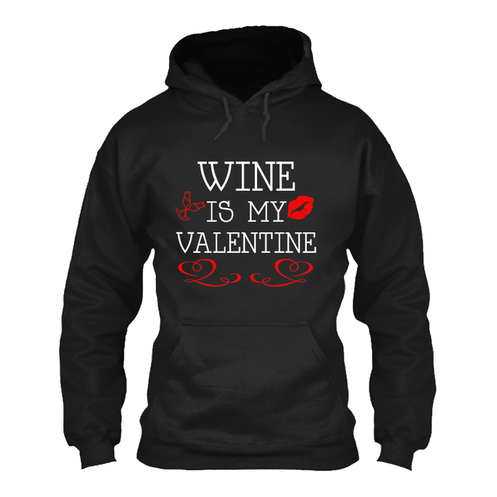 Men'S Wine Is My Valentine - Hoodie