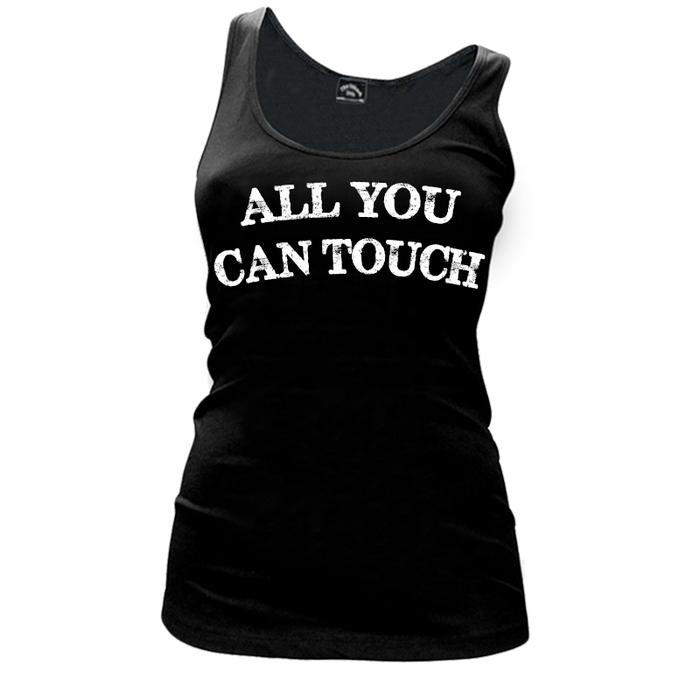Women'S All You Can Touch - Tank Top