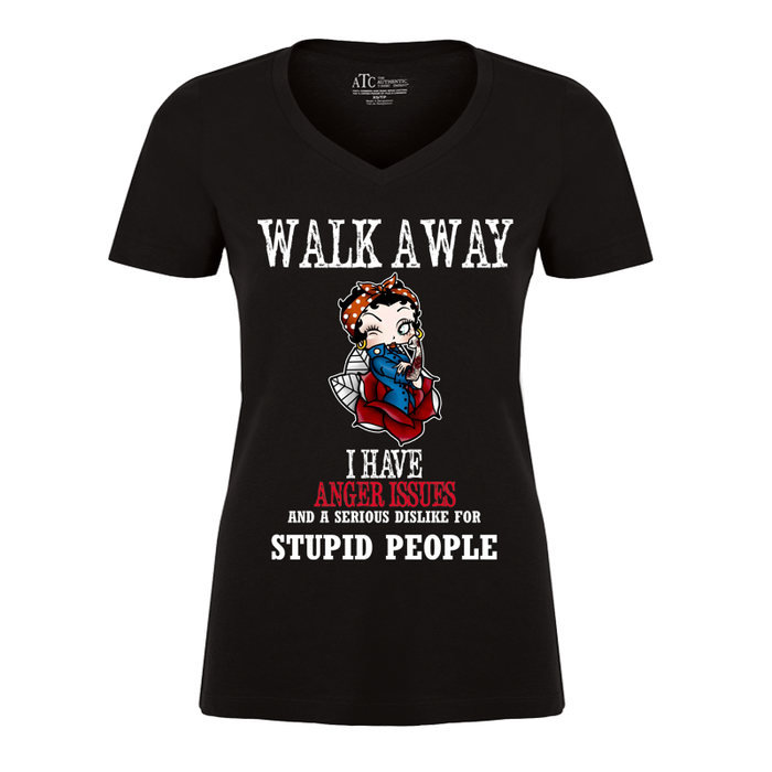 Women'S Walk Away I Have Anger Issues And A Serious Dislike For Stupid People - Tshirt