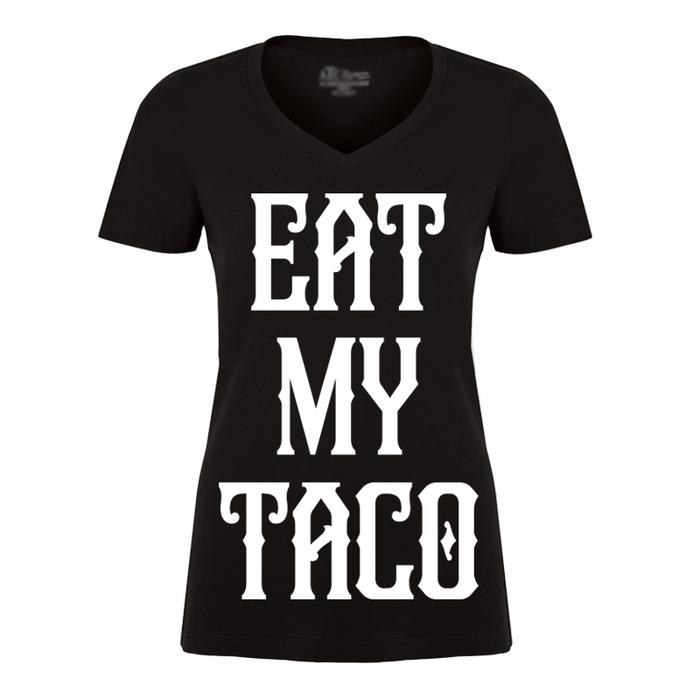 Women's Eat My Taco - Tshirt
