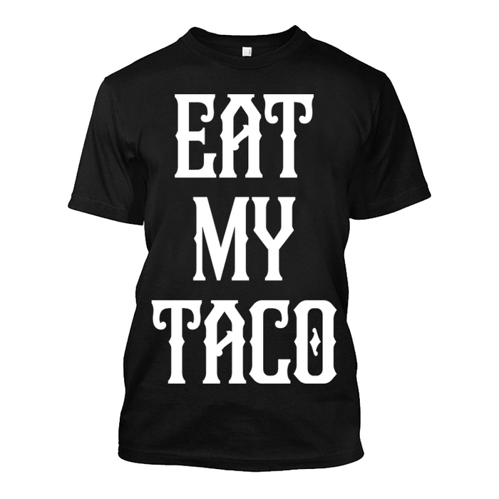 Men'S Eat My Taco - Tshirt