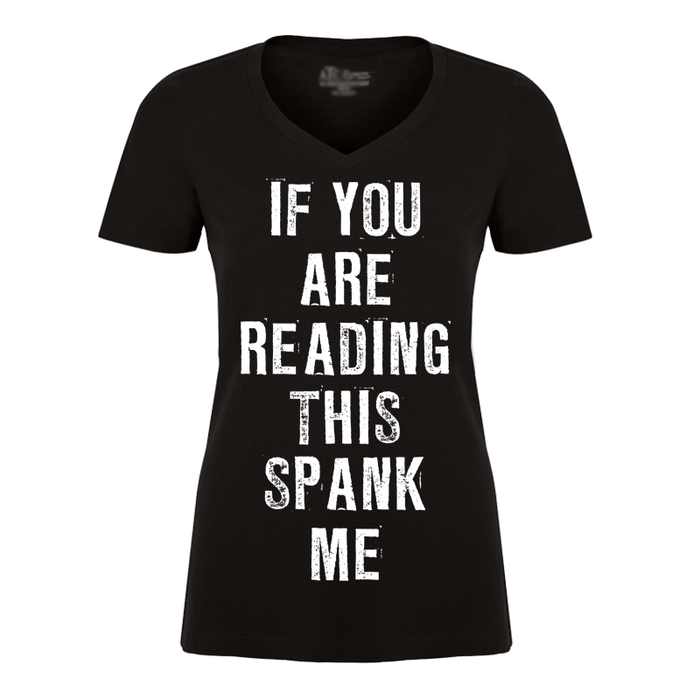 Women'S If You Are Reading This Spank Me - Tshirt