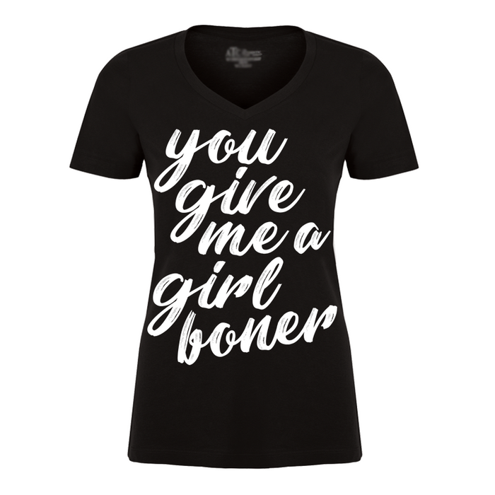 Women'S You Give Me A Girl Boner-V1 - Tshirt