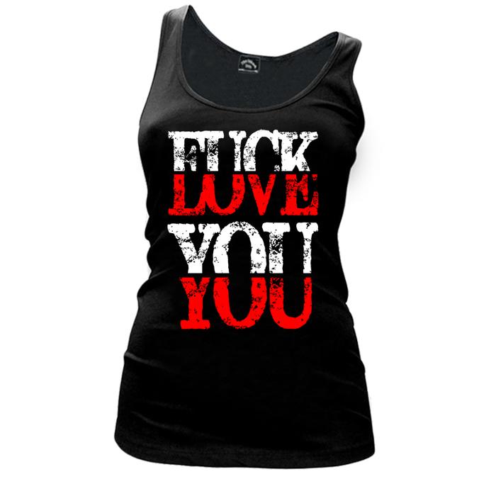 Women's Fuck You Love You - V1 - Tank Top