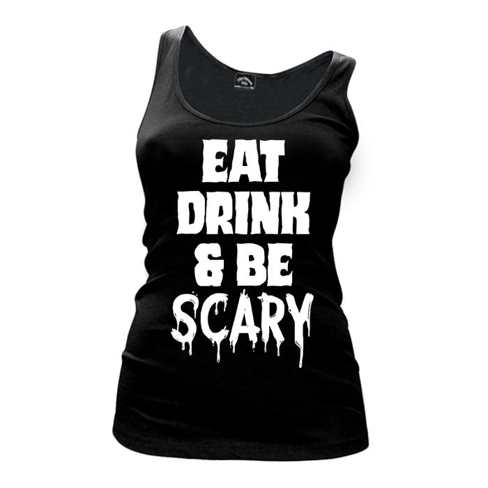 Women's Eat Drink & Be Scary (Halloween) - Tank Top