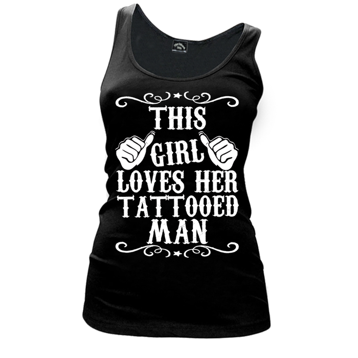 Women'S This Girl Loves Her Tattooed Man - Tank Top