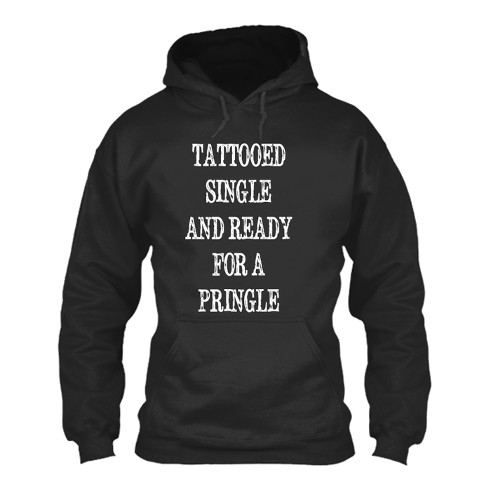 Women'S Tattooed Single And Ready For A Pringle - Hoodie