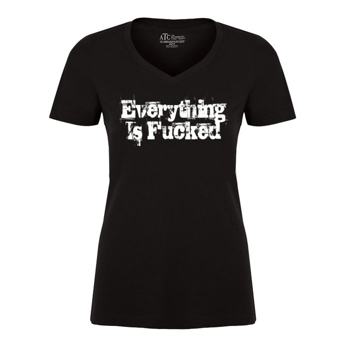 Women'S Everything Is Fucked - Tshirt