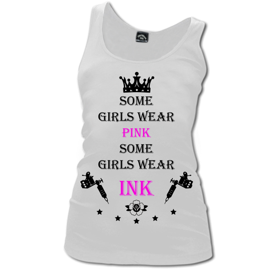 Women'S Some Girls Wear Pink Some Girls Wear Ink - Tank Top