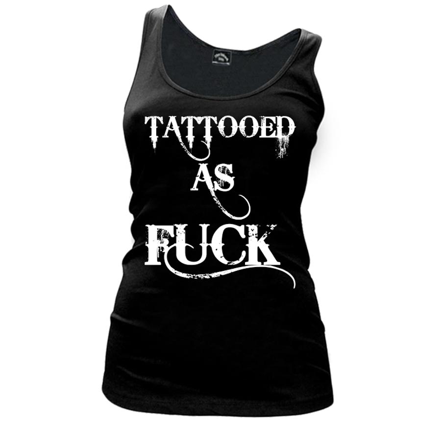 Women'S Tattooed As Fuck - Tank Top