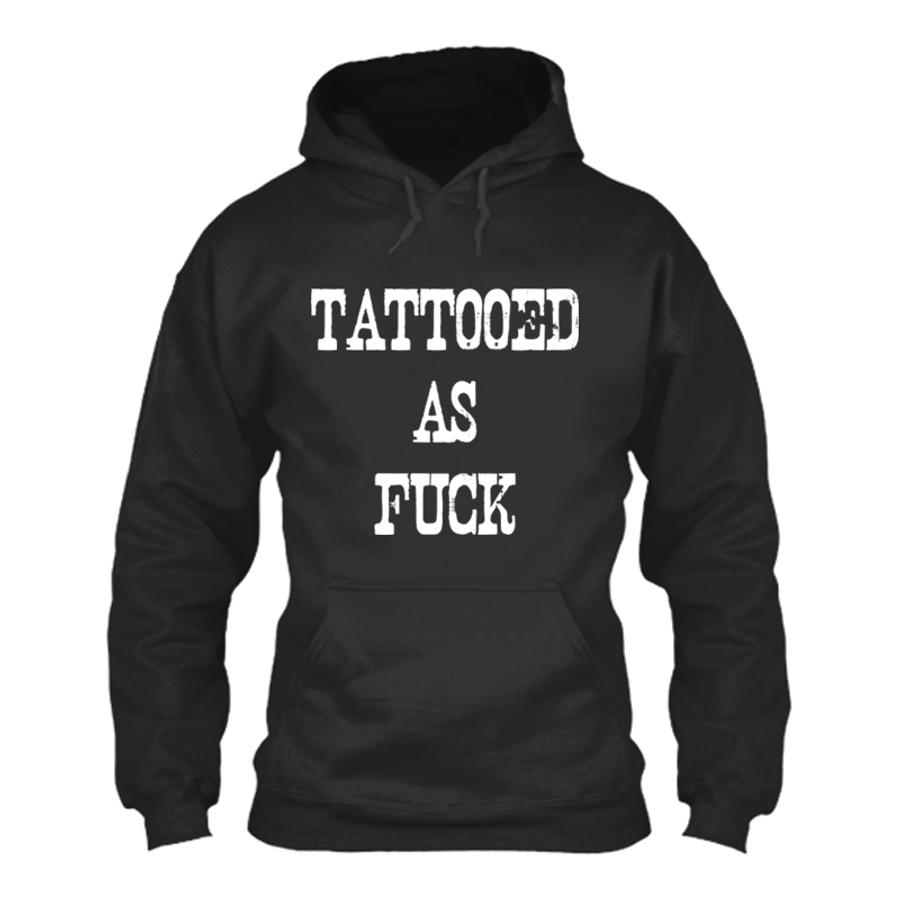 Women'S Tattooed As Fuck - Hoodie