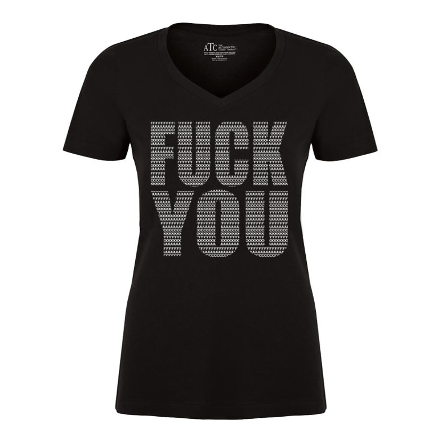 Women'S Fuck You -- Tshirt