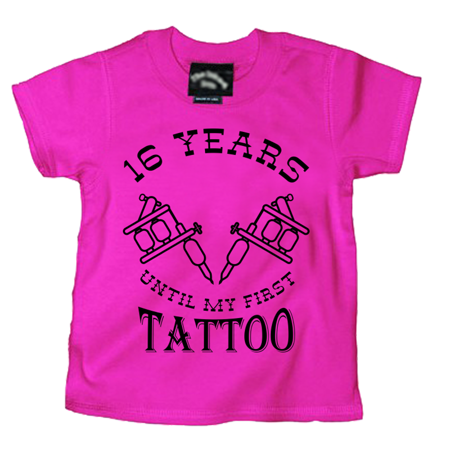 Kids 16 Years Until My First Tattoo - Tshirt