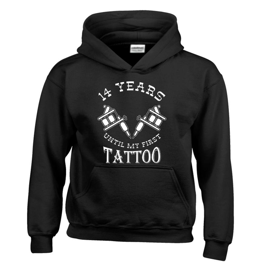 Kids 14 Years Until My First Tattoo - Hoodie