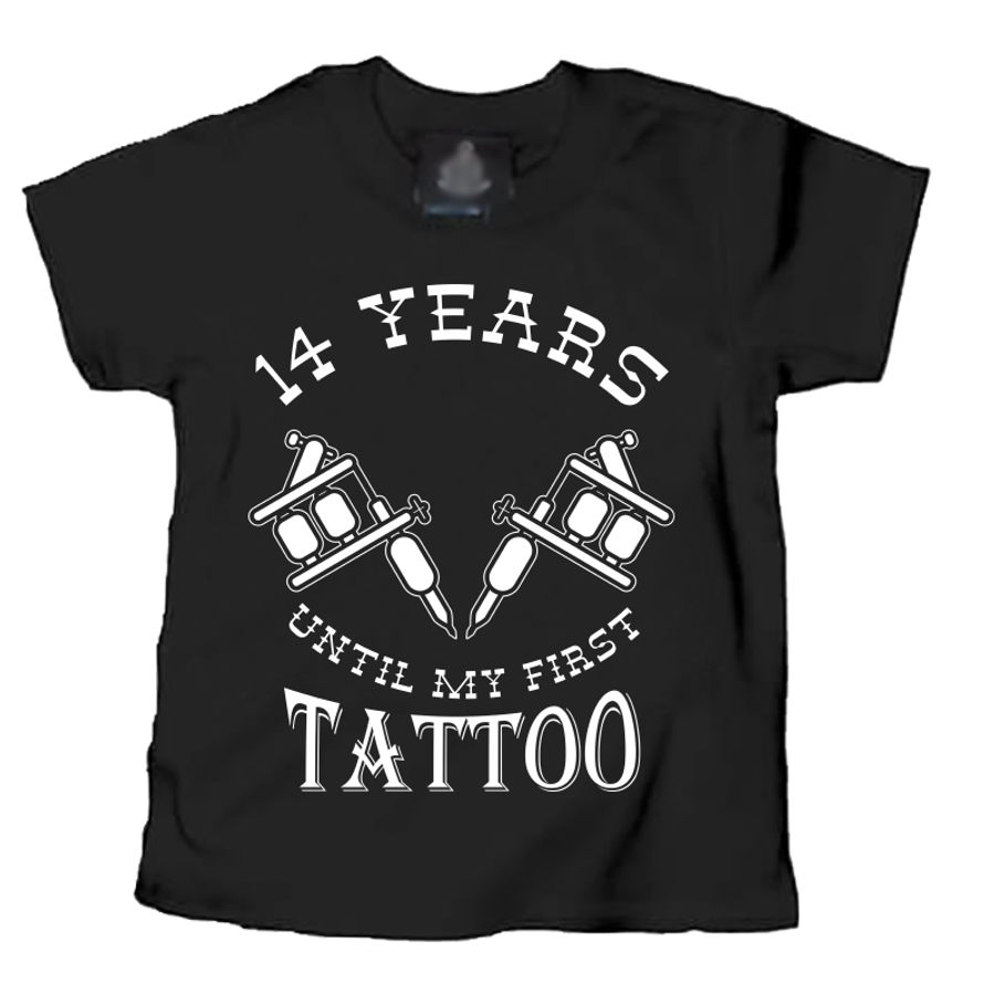 Kids 14 Years Until My First Tattoo - Tshirt