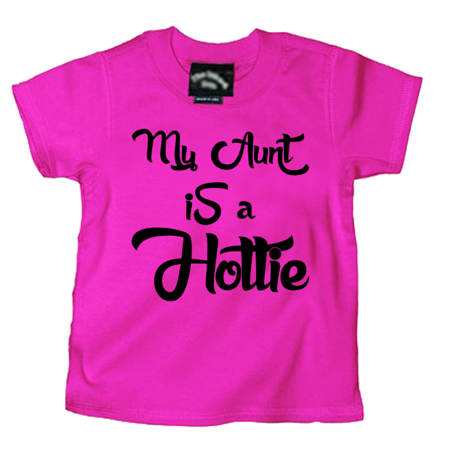 Kids My Aunt Is A Hottie - Tshirt