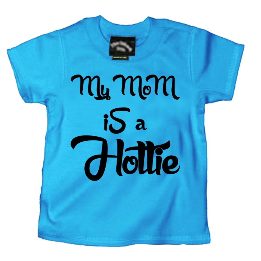 Kids My Mom Is A Hottie - Tshirt