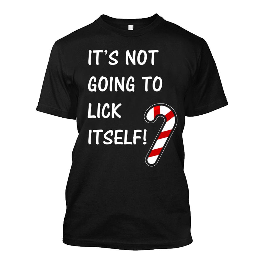 Men'S It'S Not Going To Lick Itself - Tshirt