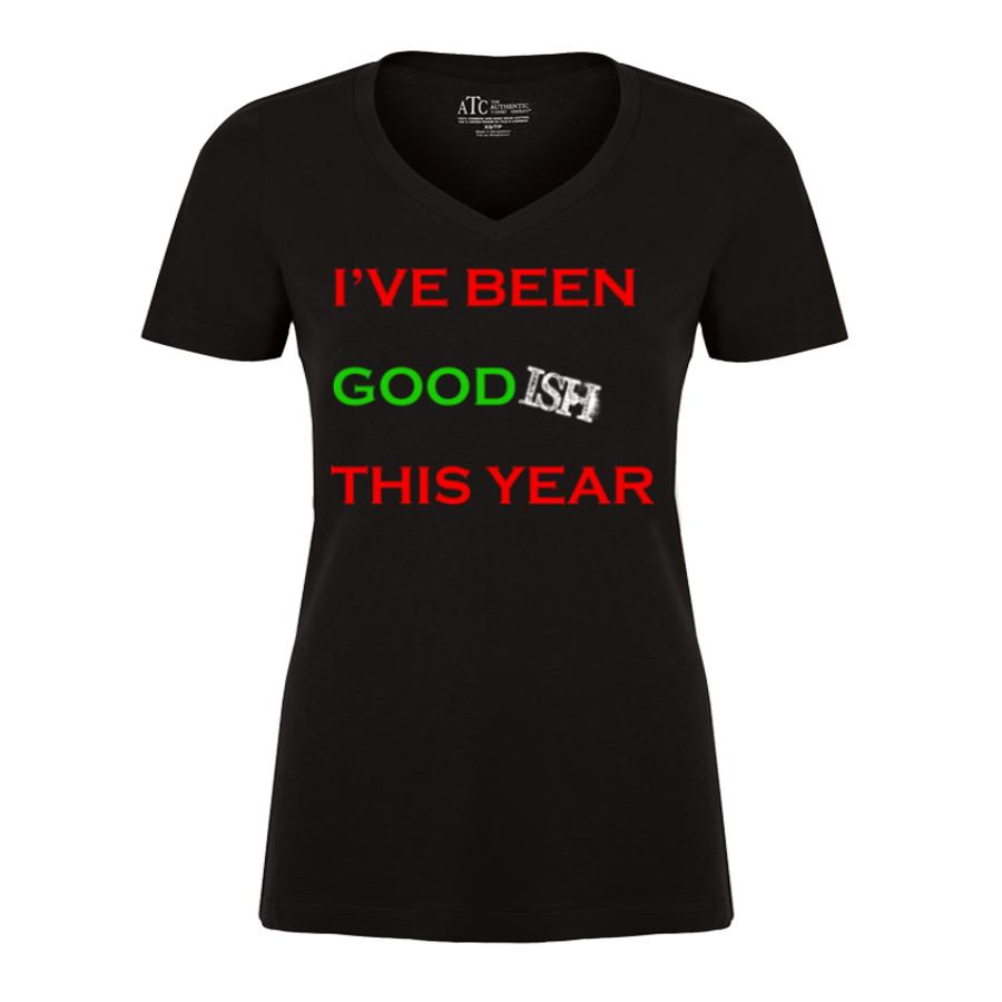 Women'S I'Ve Been Goodish This Year - Tshirt