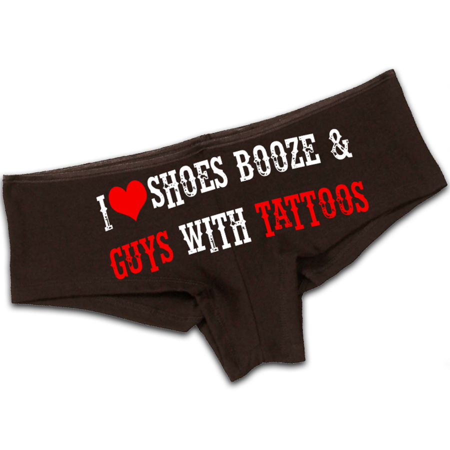 Women'S I Love Shoes Booze And Guys With Tattoos - Booty Shorts