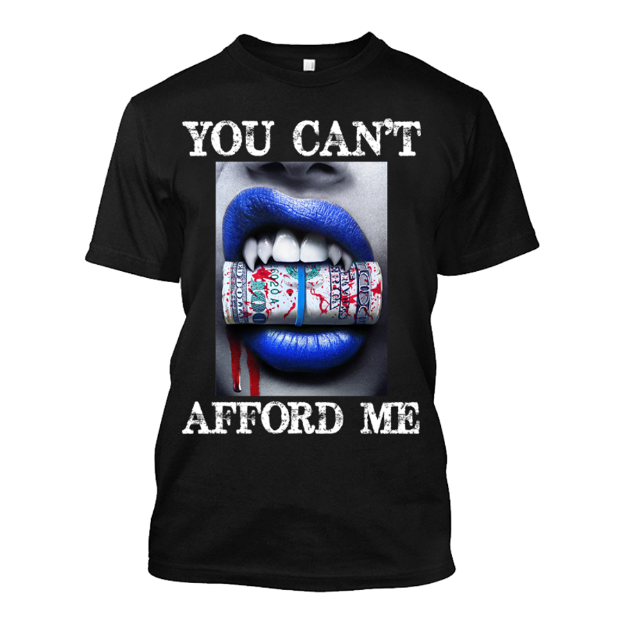 Men'S You Can't Afford Me Blue Lips Vampire Biting Money - Tshirt