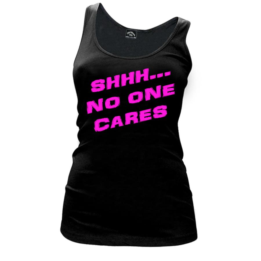 Women'S SHHH NO ONE CARES - Tank Top