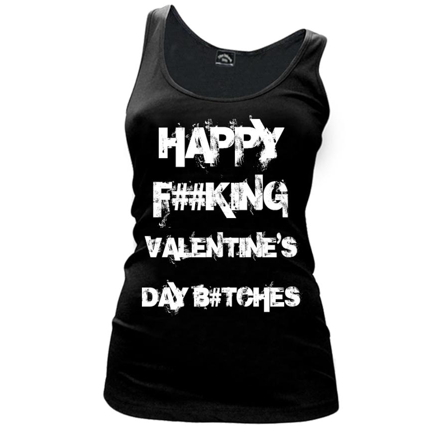 Women'S Happy Fucking Valentine's Day Bitches (Censored) - Tank Top