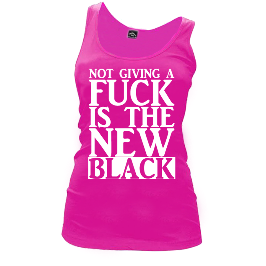 Women'S Not Giving A Fuck Is The New Black - Tank Top