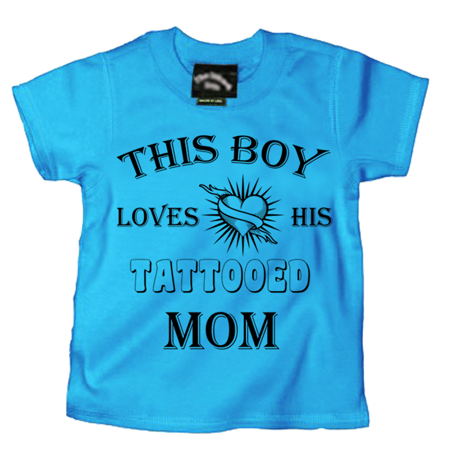 Kids This Boy Loves His Tattooed Mom - Tshirt