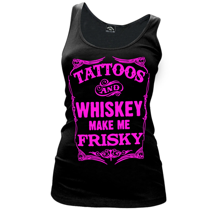 Women'S Tattoos And Whiskey Make Me Frisky - Tank Top