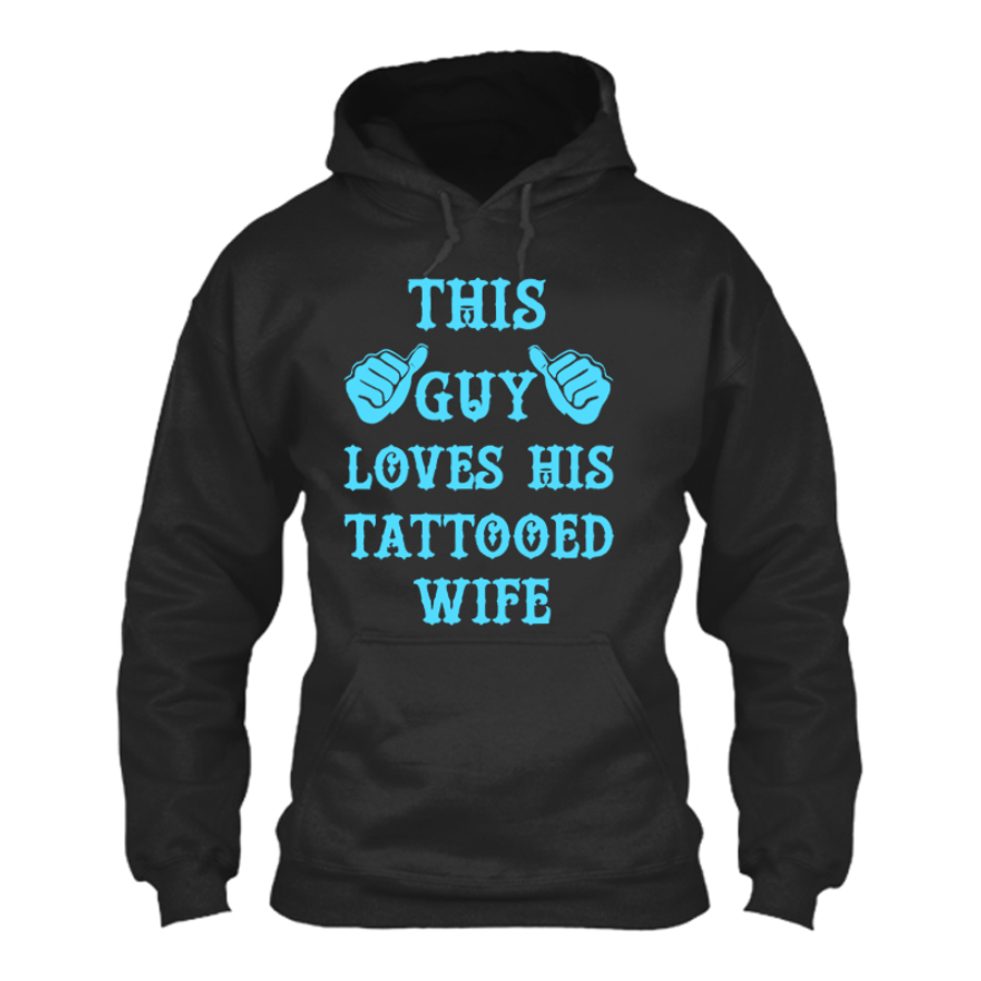 Men'S This Guy Loves His Tattooed Wife - Hoodie