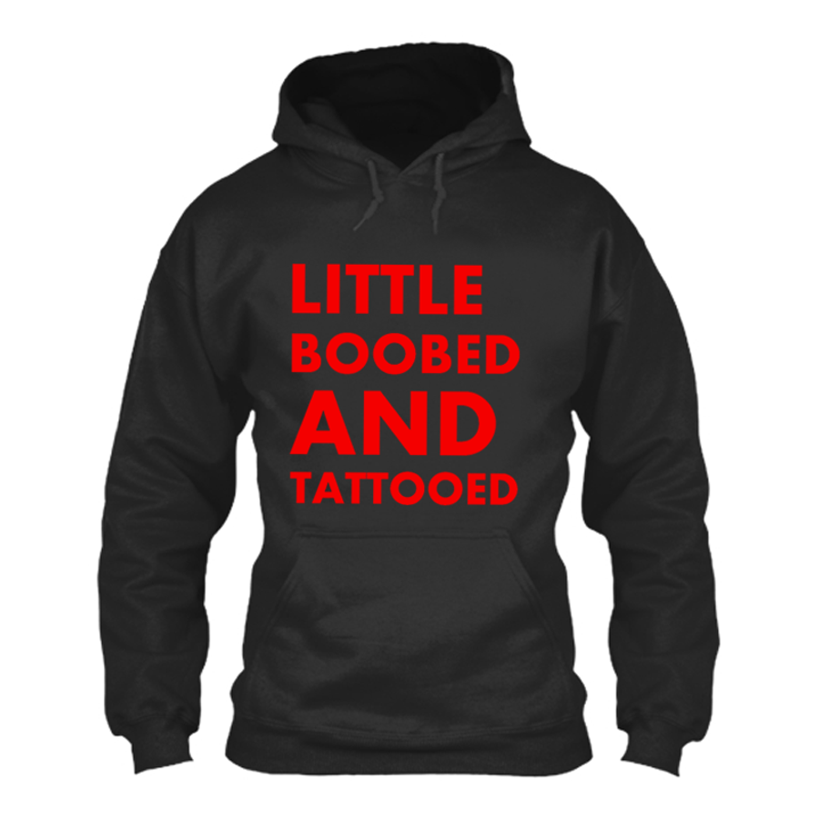 Women'S Little Boobed And Tattooed - Hoodie