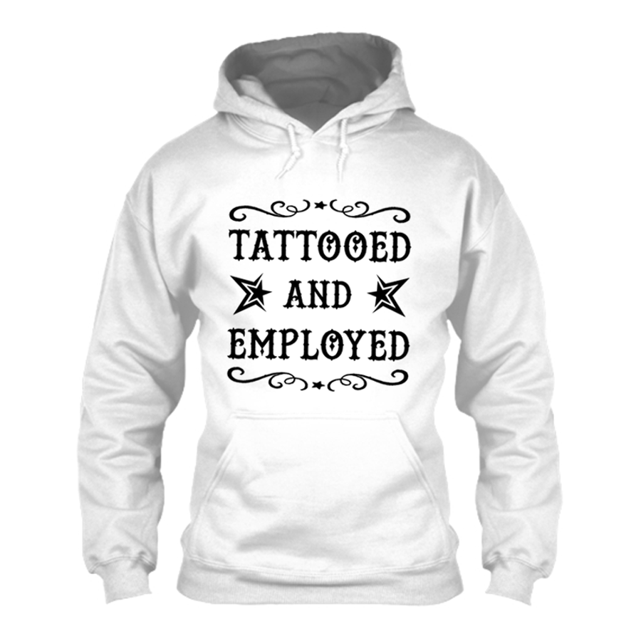 Women'S Tattooed And Employed - Hoodie